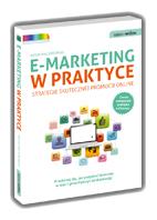 E-marketing w praktyce. Strategie skutecznej promocji online