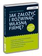Jak za�o�y� i rozwin�� w�asn� firm�?
