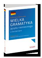 Wielka gramatyka j�zyka niemieckiego 2. edycja