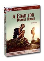 A Road for Distant Hearts Angielski Powie�� dla m�odzie�y z �wiczeniami