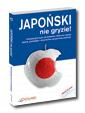 Japo�ski nie gryzie! + CD - Nowa Edycja