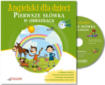 Angielski dla dzieci Pierwsze s��wka w obrazkach