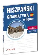 Hiszpa�ski Gramatyka w pigu�ce