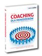 Coaching dla mened�er�w S�uchaj, motywuj i zwi�ksz potencja� zespo�u