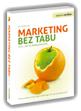 Marketing bez tabu, czyli jak to robi� najlepsi