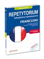 Francuski Repetytorium leksykalno-tematyczne (poziom A2-B2)